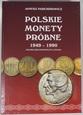 Polskie Monety Próbne 1949 - 1990 PRL - Janusz Parchimowicz 2018