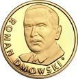 III RP. 100 złotych 2017 Roman Dmowski st.L